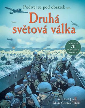 Druhá světová válka - podívej se pod obrázek