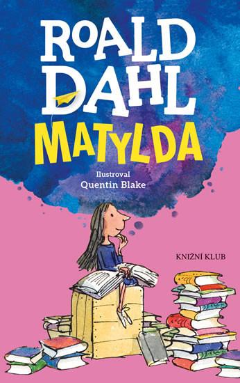 Roald Dahl - Matylda