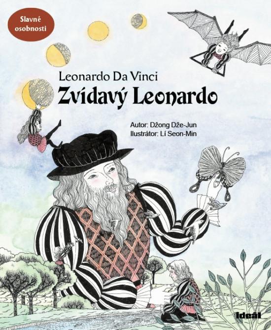 Zvídavý Leonardo - Leonardo Da Vinci