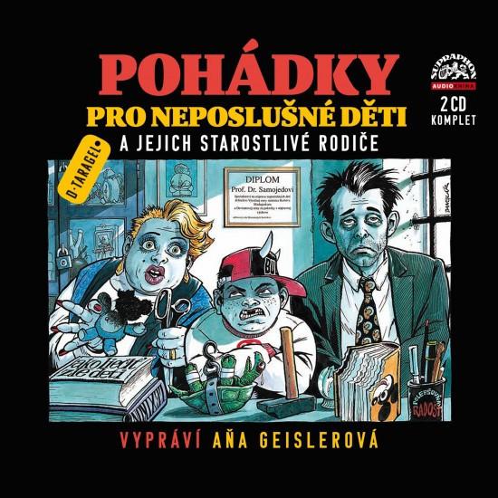 Pohádky pro neposlušné děti - audio 2CD