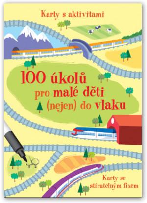 100 úkolů pro malé děti nejen do vlaku