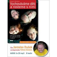 Vychováváme děti a rosteme s nimi - audiokniha na CD mp3