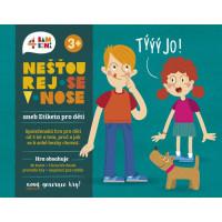 Nešťourej se v nose! aneb Etiketa pro děti - nová generace