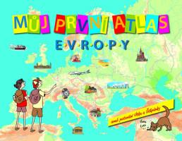 Můj první atlas Evropy, aneb putování Vítka a Štěpánky