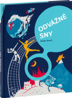 Odvážné sny - 30 Čechů na cestě za úspěchem