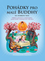Pohádky pro malé Buddhy na dobrou noc