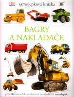 Bagry a nakladače - samolepková knížka