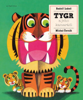 Tygr a jeho kamarádi
