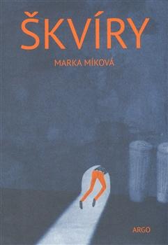 Marka Mírková - Škvíry