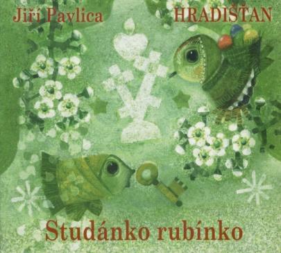Studánko, rubínko - cd Hradišťan pro děti